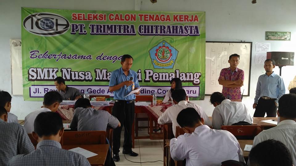 SMK Nusa Mandiri Gelar Rekrutmen Tenaga Kerja PT. TRIMITRA CHITRAHASTA