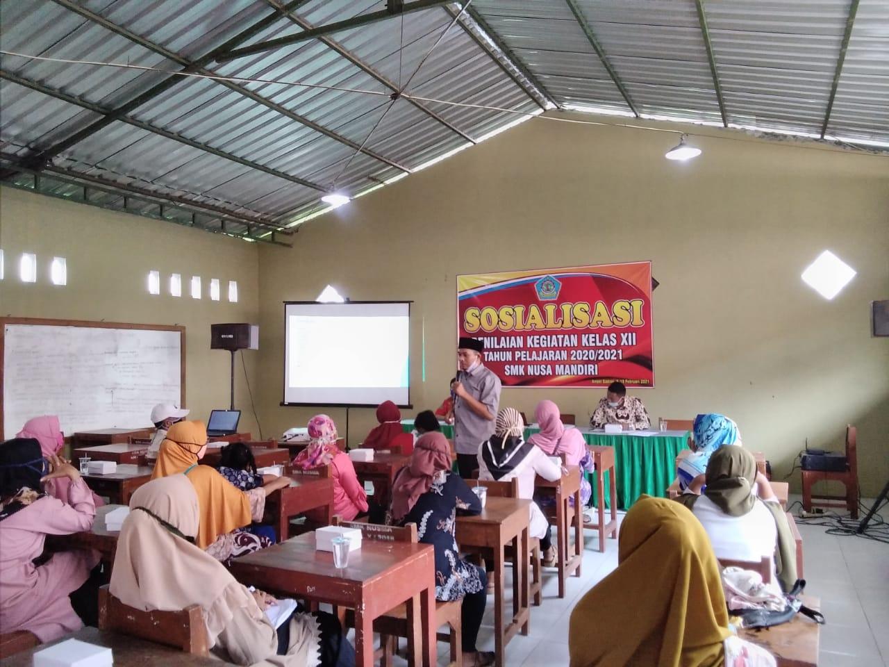 Sosialisasi Ujian Sekolah dan Ujian Kompetensi Keahlian SMK Nusa Mandiri